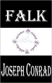 Joseph Conrad - Falk by Joseph Conrad