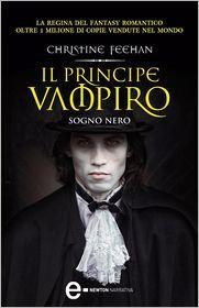 Christine Feehan - Il principe vampiro. Sogno nero