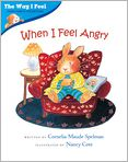 Book Cover Image. Title: When I Feel Angry, Author: by Cornelia Maude Spelman,�Cornelia Maude Spelman,�Nancy Cote