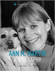 Laura Nalgan - Ann M. Martin: A Biography