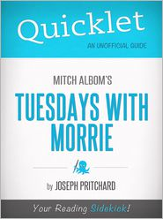 Joseph Pritchard - Quicklet on Mitch Albom's Tuesdays with Morrie