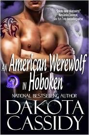 Dakota Cassidy - An American Werewolf In Hoboken