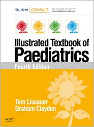 Tom Lissauer  Graham Clayden - Illustrated Textbook of Paediatrics