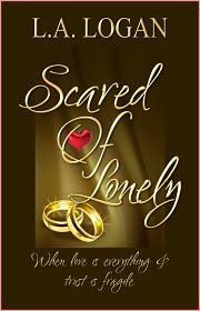 Karen Rodgers (Editor), Becky Hayes (Illustrator) L. A. Logan - Scared of Lonely