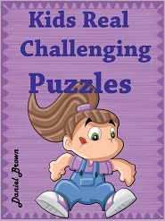 Daniel Brown - Kids Real Challenging Puzzles