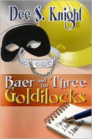 Dee S. Knight - Baer and the Three Goldilocks