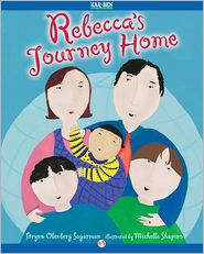 Michelle Shapiro (Illustrator) Brynn Olenberg Sugarman - Rebecca's Journey Home