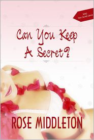 Rose Middleton - Can You Keep a Secret?
