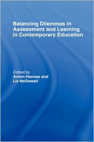 Balancing Dilemmas In Assessment And Le...