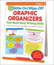 Liza Charlesworth - 12 Write-On/Wipe-Off Graphic Organizers That Build Early Writing Skills (Flip Chart): Instant, Standards-Based Graphic Organizers That Help Every Chil