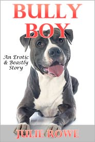 Julie Rowe - Bully Boy: A Beastly Story