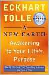 Book Cover Image. Title: A New Earth: Awakening to Your Life's Purpose, Author: by Eckhart  Tolle
