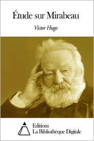 Victor Hugo - Étude sur Mirabeau