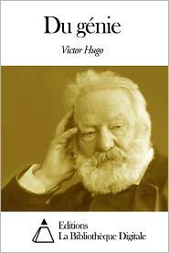 Victor Hugo - Du génie