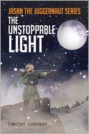 The Unstoppable Light
