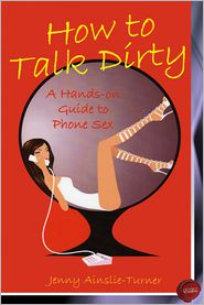 Jenny Ainslie-Turner - How to Talk Dirty