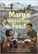 Mary's Wild Winter Feast