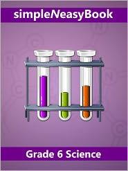 Kalpit Jain - Grade 6 Science- simpleNeasyBook