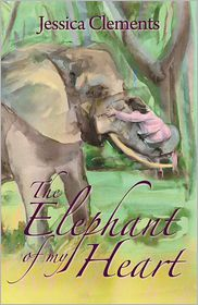 Jessica Clements - The Elephant of My Heart