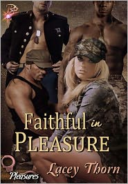 Lacey Thorn - Faithful in Pleasure (Pleasures Series, Book 8) by Lacey Thorn