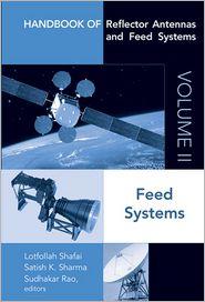 Satish K. Sharma, Sudhakar Rao Lotfollah Shafai - Handbook of Reflector Antennas and Feed Systems Volume II: Feed Systems