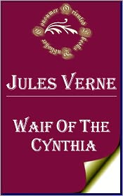 Jules Verne - Waif of the Cynthia by Jules Verne