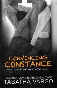 Tabatha Vargo - Convincing Constance (The Blow Hole Boys, #3)