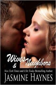 Jennifer Skully Jasmine Haynes - Wives and Neighbors, Book 1