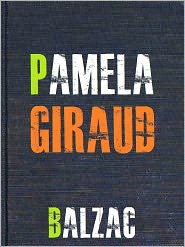 Honore de Balzac - Pamela Giraud