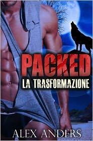 Alex Anders - Packed: La trasformazione