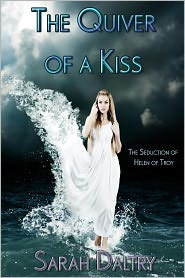 Sarah Daltry - The Quiver of a Kiss