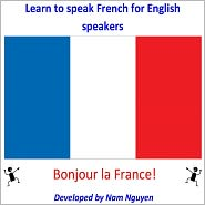 Nam Nguyen - Learn to Speak French for English Speakers