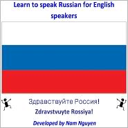 Nam Nguyen - Learn to Speak Russian for English Speakers