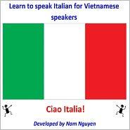 Nam Nguyen - Learn to Speak Italian for Vietnamese Speakers