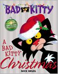 Book Cover Image. Title: A Bad Kitty Christmas, Author: by Nick Bruel,�Nick Bruel
