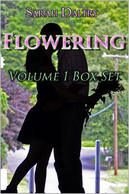 Sarah Daltry - Flowering Volume 1 Box Set