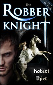 Robert Thier - The Robber Knight: Special Edition