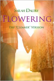 "Sarah Daltry - Flowering Series (""Cleaner"" Version)"