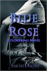 Sarah Daltry - Blue Rose