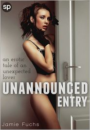 Jamie Fuchs - Unannounced Entry