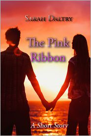 Sarah Daltry - The Pink Ribbon
