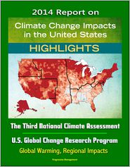 Progressive Management - 2014 Report on Climate Change Impacts in the United States: The Third National Climate Assessment, U.S. Global Change Research P