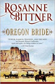 Rosanne Bittner - Oregon Bride