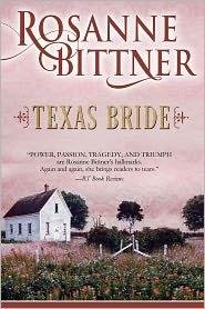 Rosanne Bittner - Texas Bride