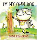 I'm My Own Dog