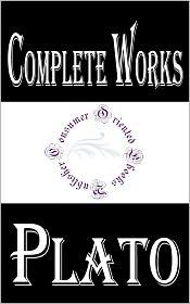 Plato - Complete Works of Plato: 30 Complete Works (Seventh Letter, Republic, SYMPOSIUM, STATESMAN, SOPHIST, MENO, Lesser Hippias, LAWS,
