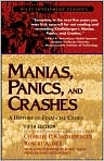 Book Cover Image. Title: Manias, Panics, and Crashes:  A History of Financial Crises (Wiley Investment Classics), Author: by Charles P. Kindleberger