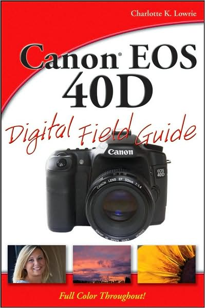 Canon EOS 40D Digital Field Guide~tqw~_darksiderg preview 0