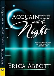 Erica Abbott - Acquainted With the Night