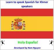 Nam Nguyen - Learn to Speak Spanish for Khmer Speakers